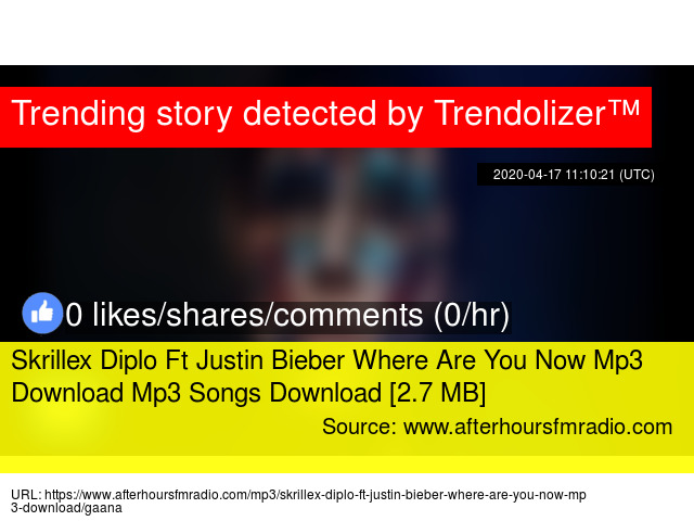 Skrillex Diplo Ft Justin Bieber Where Are You Now Mp3 Download Mp3 Songs Download 2 7 Mb