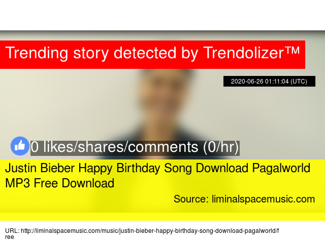 Justin Bieber Happy Birthday Song Download Pagalworld Mp3 Free Download